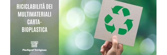 riciclabilità multimateriali carta-bioplastica